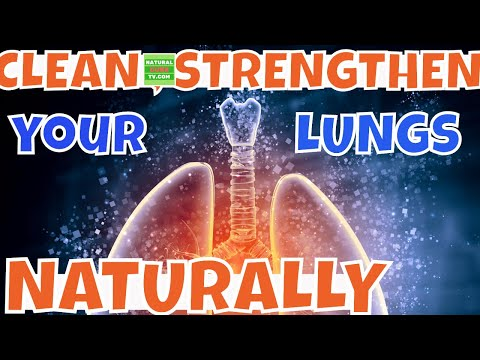 How to Clean and Strengthen your LUNGS NATURALLY