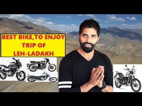 Best Bike to enjoy a trip to LEH LADAKH