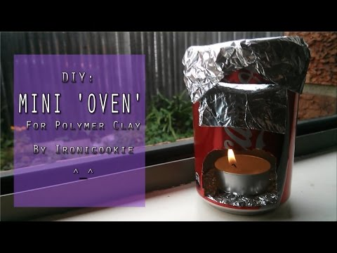 ❤ DIY: Mini Oven for Polymer Clay ❤