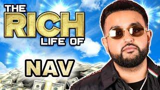 NAV | The Rich Life | Canadian Millionaire Rapper