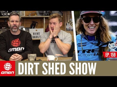 Kings & Queens of Crankworx   Dirt Shed Show Ep. 159