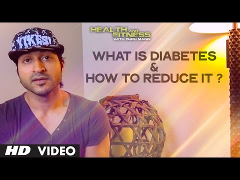 What is Diabetes & How to Reduce it |  Health and Fitness Tips | Guru Mann
