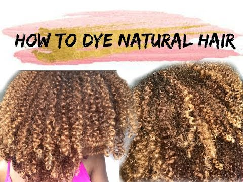 HOW TO DYE NATURAL HAIR