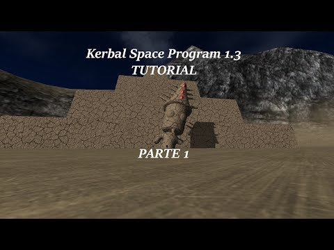 KSP 1.3 - Tutorial Parte 1