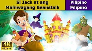 Si Jack at ang Beanstalk - kwentong pambata tagalog - mga pabula - 4K UHD - Filipino Fairy Tales