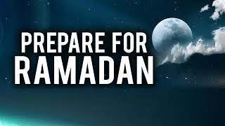 THE LAST DAY TO PREPARE FOR RAMADAN