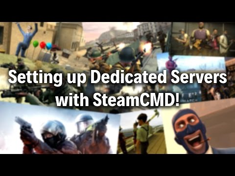 Setting up Dedicated Servers with SteamCMD!
