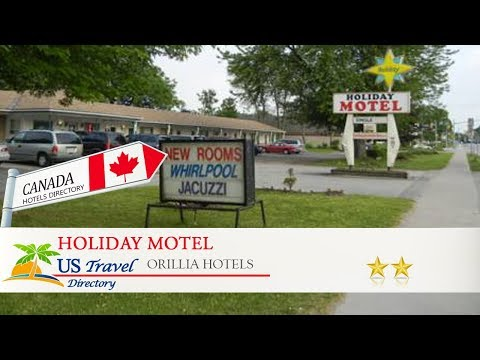 Holiday Motel - Orillia Hotels, Canada