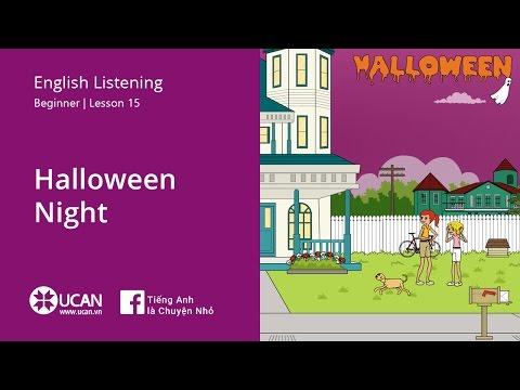 Learn English Via Listening   Beginner - Lesson 15. Halloween Night
