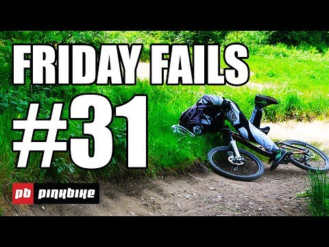 Pinkbike Friday Fails Compilation #31