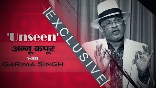Unseen Annu Kapoor Exclusive Interview with Garima Singh || The Capital Post