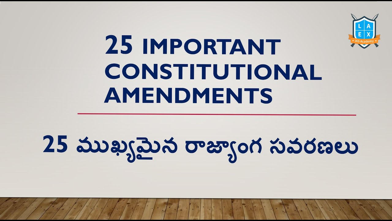 25 Important Constitutional Amendments in India || Polity Value Addition ||Mana La Excellence
