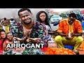 Mr Arrogant 2 2017 Latest Nigerian Nollywood Movies