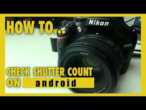 How To Check Nikon DSLR Shutter Count in Android App | DSLR Camera  Tricks
