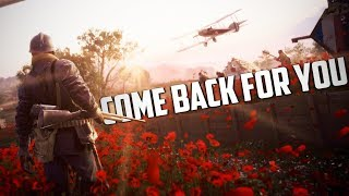 """Come Back For You!"" - A 4Reason Montage : Battlefield 1 (Ep. 27)"