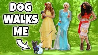 MY DOG WALKS ME WITH ELSA AND BELLE AND MOANA. (Totally TV Dress Up Characters)