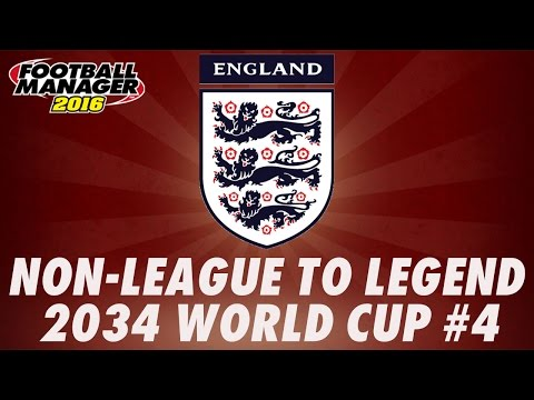 World Cup 2034 - England - Part 4 - RETIREMENT - Football Manager 2016