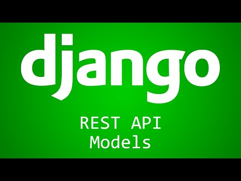 Django Tutorial for Beginners - 38 - REST API Models