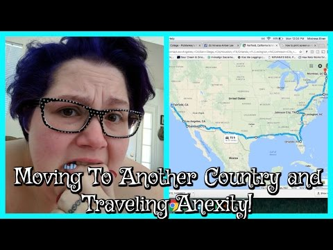 Moving Out Of The Country and Traveling Anxiety, Agoraphobia, Depression