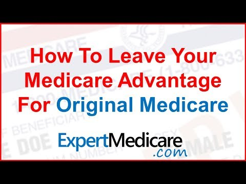 Unhappy With Medicare Advantage? How to Leave Your Plan in 2018