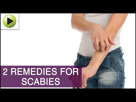 Skin Care - Scabies - Natural Ayurvedic Home Remedies