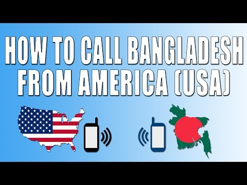 How To Call Bangladesh From America (USA)