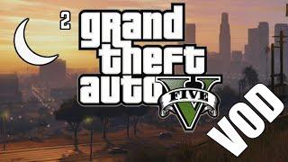 "[Grand Theft Auto V] ""The Last Dab"" (05/25/2019)"