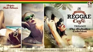 Vintage Reggae Café - The Trilogy! - Vol.1 Vol.2 Vol3