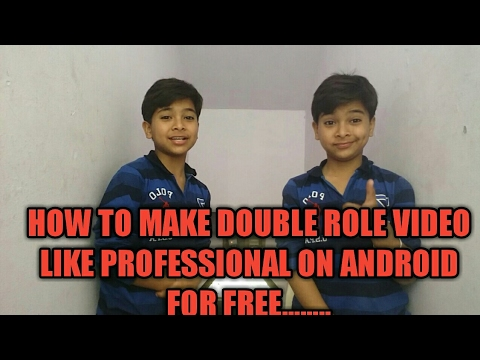 HOW TO MAKE DOUBLE ROLE VIDEO ON ANDROID LIKE PROFESSIONAL /KINEMASTER EDITING