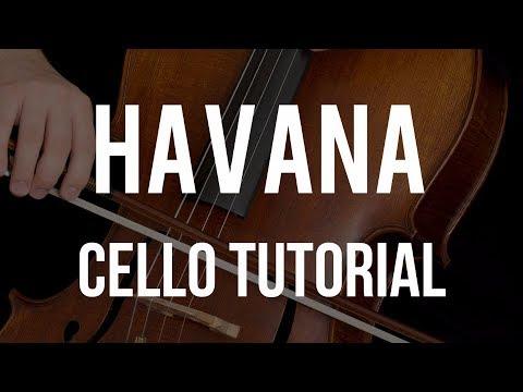 How to play Havana on Cello