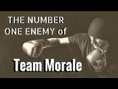 The Enemy of Team Morale