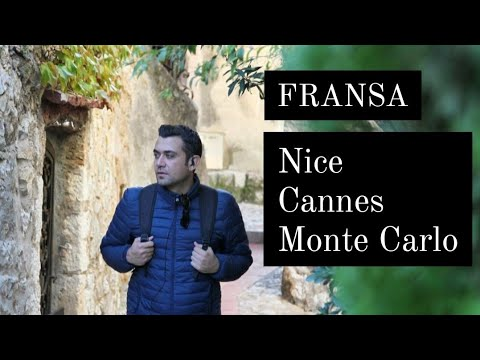 Güney Fransa Cort d'azur Gezi Rehberi Nice Cannes Monaco