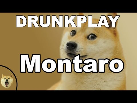 Montaro First Look Drunkplay - Potato Gamer Attempts Gayme