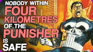Wiki Weekends | Nobody Within Four Kilometres Of The Punisher Is Safe