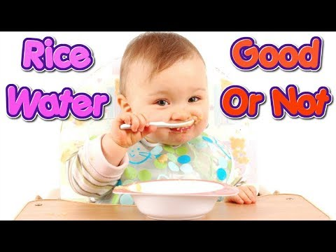 Rice Water For Babies   4 Amazing Health Benefits Of Rice Water #NaturalRemedies