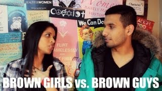 Brown Girls vs. Brown Guys