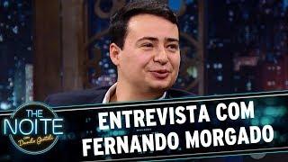 Entrevista com Fernando Morgado   The Noite (17/07/17)