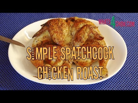 Simple Spatchcock Chicken Roast. How to spatchcock and roast a chicken. How to cut a roast chicken.