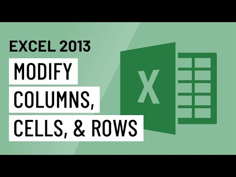 Excel 2013: Modifying Columns, Cells, and Rows