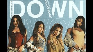 Fifth Harmony- Down [Line Distribution] -NEW FIFTH HARMONY SINGLE-