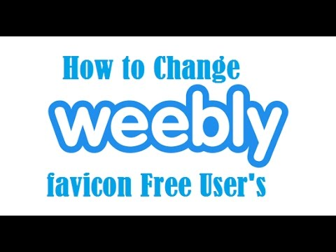 how to add or Change Favicon Weebly Free User's
