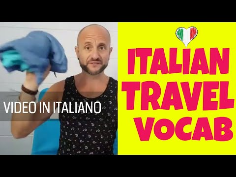 Learn Italian Vocabulary and Practice Comprehension For Your Travels to Italy: Video in Italian [IT]