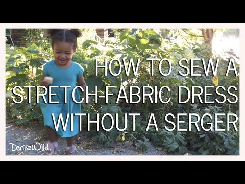 How To Sew Stretch Fabrics Without A Serger