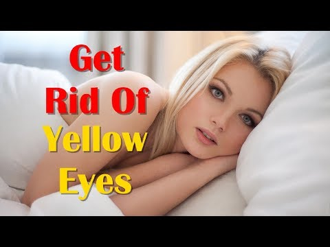How To Get Clean White Eyes And Top 10 Tips For Improve Eyesight Naturally