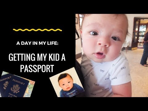 A Day In My Life: Getting My Kid A Passport