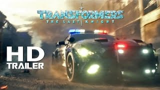 TRANSFORMERS - The Last Knight   NEW Trailer + 1st Clip