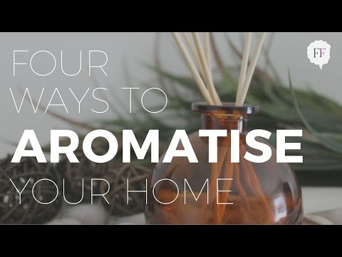 Four Easy Tips To Make Your Home Smell Like A Spa