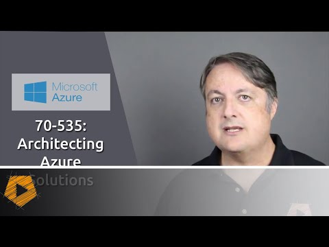 [COURSE] 70-535 Architecting Microsoft Azure Solutions exam