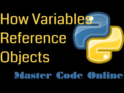 Python Tutorial: How Python Variables Reference Objects