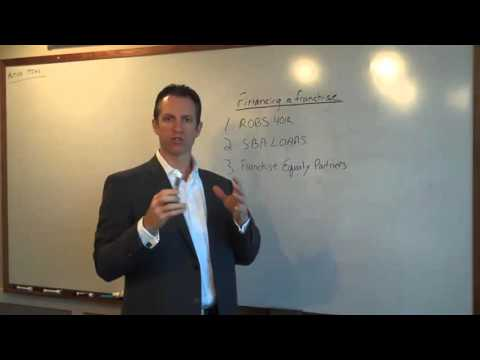 Financing A Franchise Business with Little to no Money - Ideas & Strategies (How to buy…)